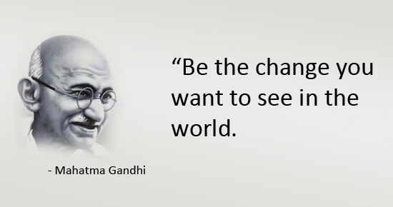 mahatma-gandhi-quote-be-the-change-you-want-to-see-in-the-world